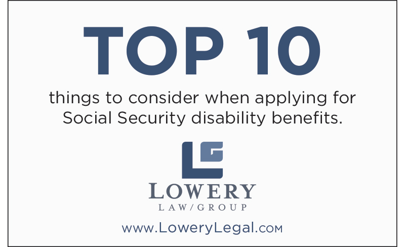 Top 10 Things to Consider when applying for social security disability benefits